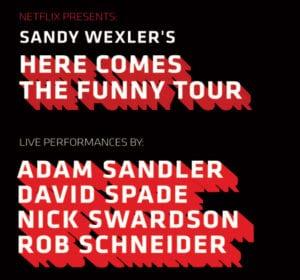 ADAM SANDLER, DAVID SPADE, NICK SWARDSON, ROB SCHNEIDER @ DPAC