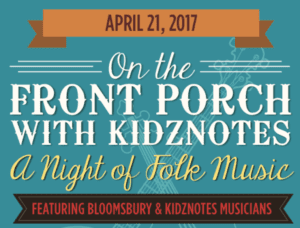 On the Front Porch with Kidznotes - A Night of Folk Music @ Marbles Kids Museum