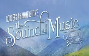 The Sound of Music at DPAC @ DPAC