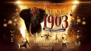 CIRCUS 1903 at the DPAC @ Durham Performing Arts Center