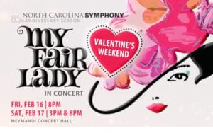 NC Symphony: My Fair Lady @ Meymandi Concert Hall