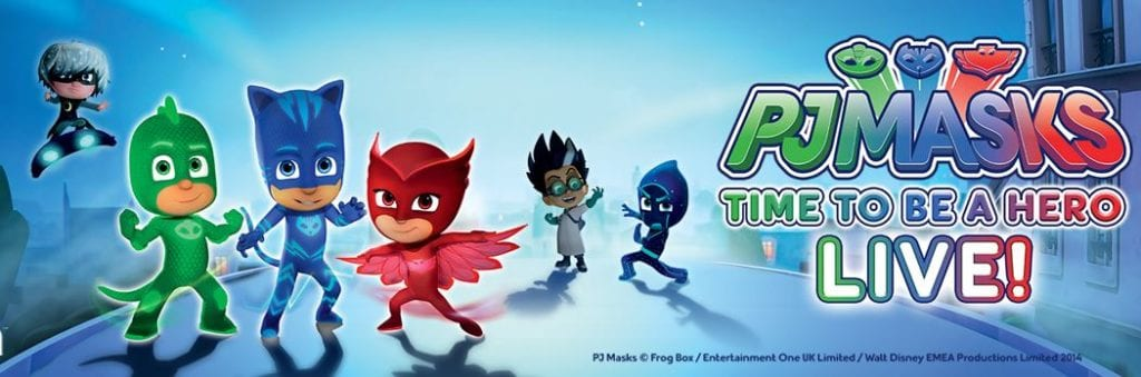PJ MASKS LIVE! TIME TO BE A HERO @ DPAC
