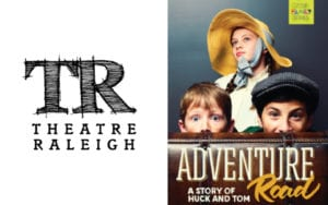 Theater Raleigh: Adventure Road @ Kennedy Theatre