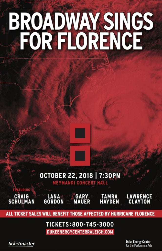 BROADWAY SINGS FOR FLORENCE; HURRICANE FLORENCE RELIEF BENEFIT @ Meymandi Concert Hall | Raleigh | North Carolina | United States