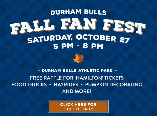 DURHAM BULLS FALL FAN FEST @ Durham Bulls Athletic Park   Durham   North Carolina   United States